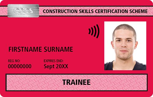 Construction Skills Certification Scheme   Official CSCS Website - Trainee  Card